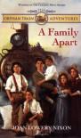 A Family Apart (Orphan Train Adventures) - Joan Lowery Nixon