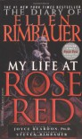 The Diary of Ellen Rimbauer: My Life at Rose Red - Joyce Reardon, Steven Rimbauer, Ridley Pearson