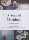 A Year of Mornings: 3191 Miles Apart - Maria Vettese;Stephanie Congdon Barnes