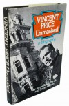 Vincent Price Unmasked, - James Robert Parish, Steven Whitney