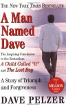 A Man Named Dave: A Story Of Triumph And Forgiveness (Turtleback School & Library Binding Edition) - Dave Pelzer