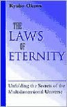 The Laws of Eternity: Unfolding the Secrets of the Mult-Dimensional Universe - Ryuho Okawa