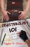 Disasterology 101 - Taylor V. Donovan