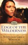 Edge of the Wilderness (Dakota Moons) - Stephanie Grace Whitson