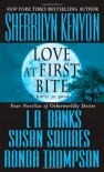 Love at First Bite - Sherrilyn Kenyon, L.A. Banks, Susan Squires, Ronda Thompson