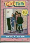 Rockin' Class Trip - L.E. Blair