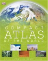Compact Atlas of the World (DK Compact Atlas of the World) - DK