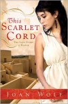 This Scarlet Cord - Joan Wolf