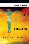Forsaken: The Trinity and the Cross, and Why It Matters - Thomas H. McCall