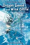 Dragon Sword and Wind Child (Tales of the Magatama) - Noriko Ogiwara