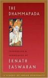 The Dhammapada - Eknat Easwaran