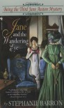 Jane and the Wandering Eye - Stephanie Barron