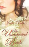 His Unexpected Bride - Jodici Belle