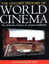 The Oxford History of World Cinema - Geoffrey Nowell-Smith