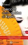 I peccati della geisha di Kyoto (eNewton Narrativa) - Eric Le Nabour