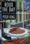 Roux the Day - Peter King