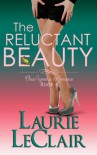 The Reluctant Beauty (Book 4, Once Upon A Romance Series) - Laurie LeClair