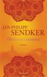 Herzenstimmen - Jan-Philipp Sendker