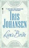 Lion's Bride - Iris Johansen