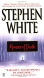 Manner of Death - Stephen White