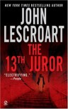 The 13th Juror - John Lescroart