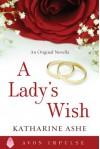 A Lady's Wish - Katharine Ashe