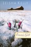 Emma's Gift - Leisha Kelly