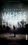 White Horse: Roman - Read by Alexander Adams