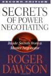 Secrets of Power Negotiating: Inside Secrets from a Master Negotiator - Roger Dawson