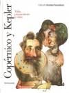Copérnico y Kepler: Vida, pensamiento y obra (Grandes Pensadores) - Toni Montesinos, Antonio Beltran Mari, Nicolás Copérnico, Johannes Kepler, José Manuel Sánchez Ron