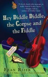 Hey Diddle Diddle, the Corpse and the Fiddle (Callie Parrish Mysteries, No. 2) - Fran Rizer