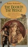 The Door in the Hedge - Robin McKinley