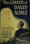 Career of David Noble - Frances Parkinson Keyes