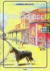 O psie który jeździł koleją - Pisarski Roman
