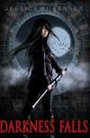 Darkness Falls: Darkness Falls Series (Volume 1) - Jessica Sorensen
