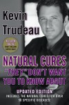 "Natural Cures ""They"" Don't Want You to Know about - Kevin Trudeau"