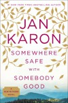 Somewhere Safe with Somebody Good (Mitford Years #10) - Jan Karon