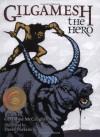 Gilgamesh the Hero - Geraldine McCaughrean, David Parkins