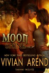 Moon Shine - Vivian Arend
