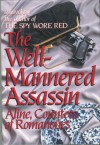 The Well-Mannered Assassin - Aline Countess of Romanones