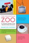 The Quantum Zoo: A Tourist's Guide to the Neverending Universe - Marcus Chown