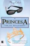 A Princesa sob os Refletores (O Diário da Princesa, #2) - Meg Cabot