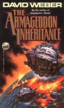 The Armageddon Inheritance - David Weber