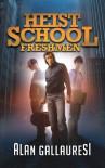 Heist School Freshmen - Alan Gallauresi
