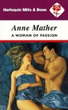 A Woman of Passion - Anne Mather