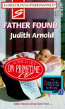 Father Found (The Daddy School, Book 1) (Harlequin Superromance, No 763) - Judith Arnold