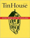 Tin House Fall 2010: The Class Issue - Win McCormack (Editor),  Lee Montgomery (Editor),  Holly MacArthur (Editor),  Rob  Spillman (Editor)