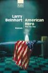 American Hero: Roman - Larry Beinhart