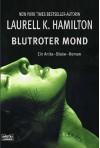 Blutroter Mond (Anita Blake, #2)  - Laurell K. Hamilton, Angela Koonen