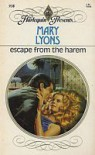 Escape From the Harem (Harlequin Presents, No. 938) - Mary Lyons